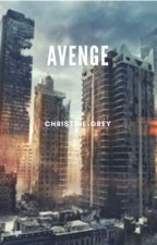 Avenge by Christine-Grey