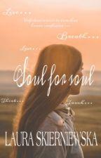 Soul For Soul by SKI-Lola