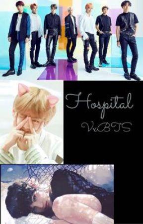 Hospital || VxBTS (rewriting) by TheGirlThatLikesBTS