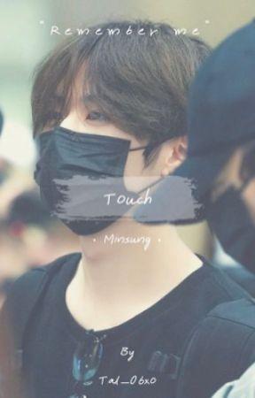 Touch // Minsung by tal_06xo