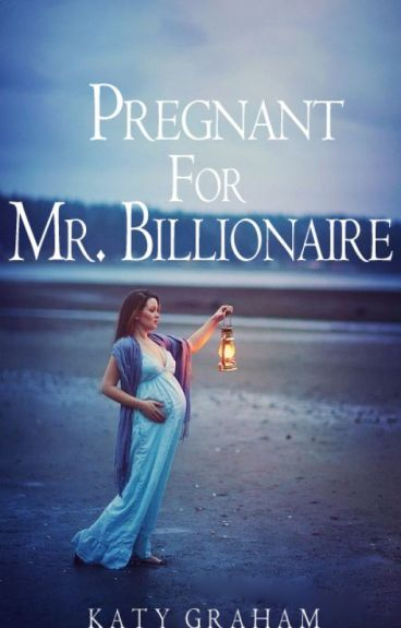 Pregnant For Mr. Billionaire