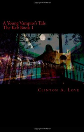 A Young Vampire's Tale by ClintLove4real