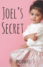 Joel's Secret (Joel Pimentel Fanfic) by ZabdiOwner