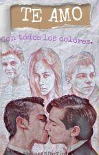 TE AMO: Con todos los colores by Mujer15detinta
