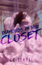 Diamonds in her Closet by CHISENPAI