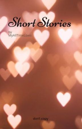 Short Stories by MyAllTimeLows