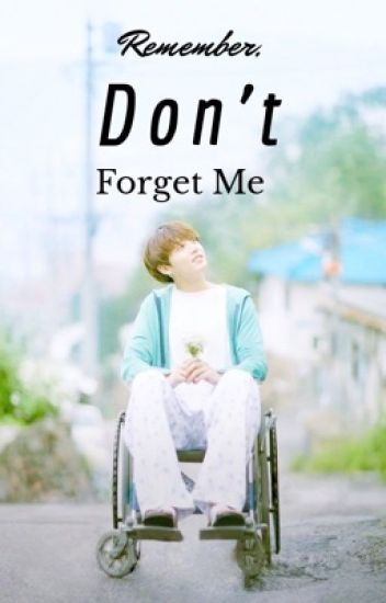 TAEKOOK FANFIC | Remember, Don't Forget Me - jungkookie638