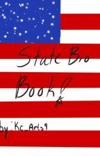 U.S STATE BIOS!! (Completed) by Kcrocks1987