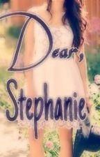 Dear Stephanie by jjoellead