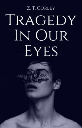 TRAGEDY IN OUR EYES by ROSESCOMEDOWN
