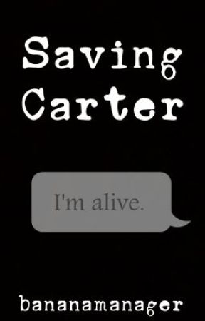 Saving Carter by BananaManager