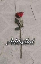 Addicted.  by fr3ckles-