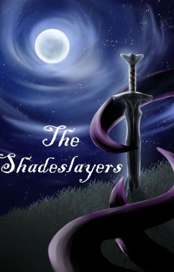 The Shadeslayers