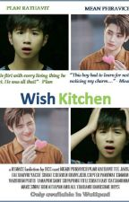 "Welcome to ""Wish Kitchen"" by uciciciow"