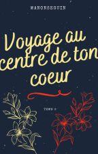 Voyage au centre de ton cœur (BxB) by ManonSeguin