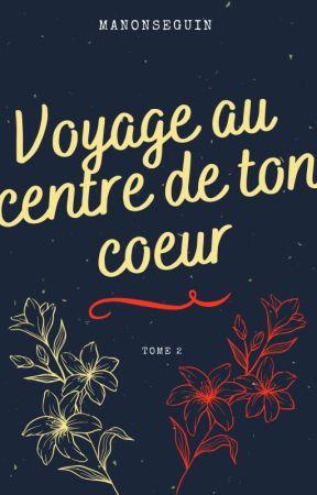 Voyage au centre de ton cœur (BxB) [SOUS CONTRAT D'ÉDITION] by ManonSeguin