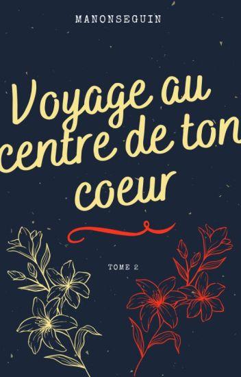 Voyage au centre de ton cœur (BxB) [SOUS CONTRAT D'ÉDITION]
