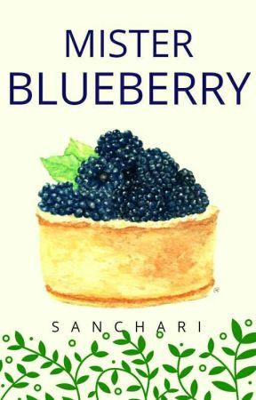 Mister Blueberry  by MissWordsmith007