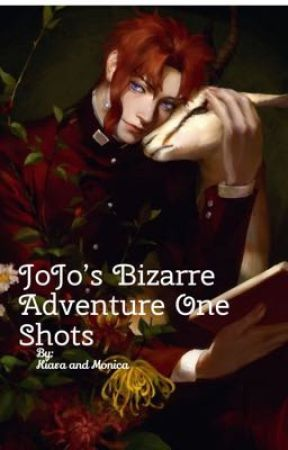 JoJo's Bizarre Adventure One Shots by jjbamommies