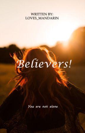 Believers! (Dream Series No. 1) by Loves_Mandarin