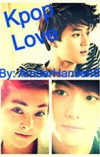 Kpop Love by AmberHansen8