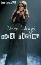 Hard times (Cher Lloyd fan fic) by torirox98