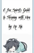 A Fox Spirit's Guide to Sleeping with Men by Crimson_Morow