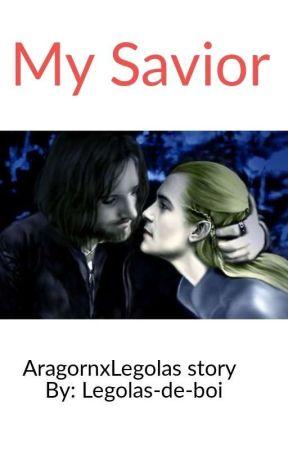 My Savior- An Aragorn x Legolas Story by Legolas-de-boi