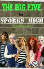 The big Five in Sporks High by ayeshacutie
