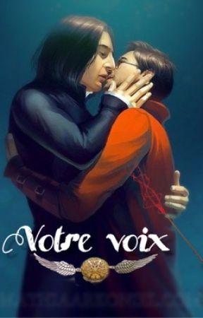 Votre voix-(Snarry) by Roxanellis_