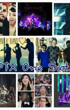 PTX One Shots by PTX_Pentaholic99
