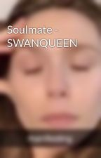 Soulmate - SWANQUEEN by etsqrmakingtacos