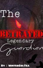 The Betrayed Legendary Guardian [Pokémon] by Guardian_Wolf249