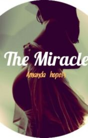 The Miracle by amandahope14