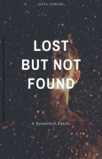 Lost but Not Found -- Dramione by _Justa_fangirl_