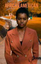 African American by jennniferokeke