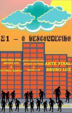 Z1 - O Desconhecido by Bruno6ant3rLuZ