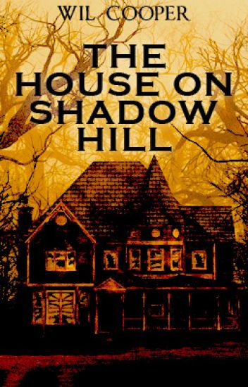 THE HOUSE ON SHADOW HILL