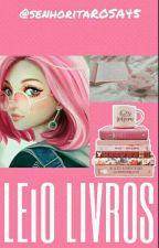LEIO LIVROS by SenhoritaROSA45
