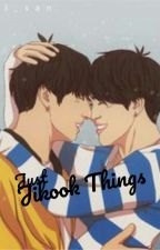 Just jikook things  by ChimmZimm