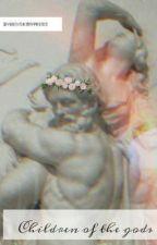 Children Of The Gods by yahboyskinnypeenis