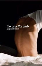 the crucifix club by foreverhome-