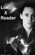 Loki X Reader by mind-wolf