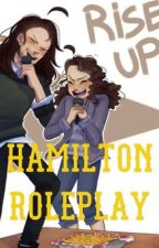 HAMILTON ROLEPLAY! by _LAFAYEET_