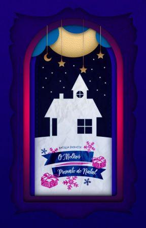 O Melhor Presente de Natal by NataliaDonatto