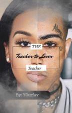 The Teacher by Y0urfav
