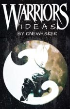 Warrior Cats Ideas by Onewhisker