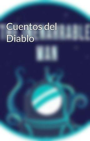 Cuentos del Diablo by Saddler1014