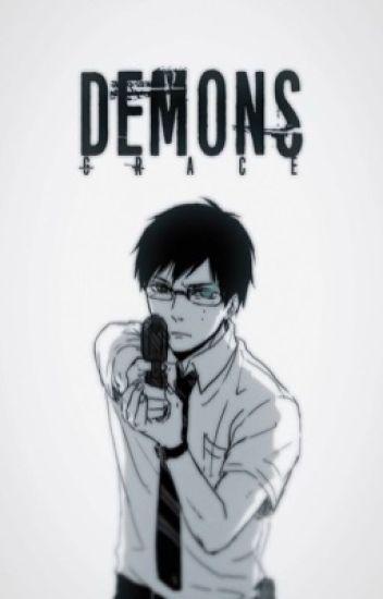 Demons || Blue Exorcist [ON HOLD]