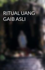 RITUAL UANG GAIB ASLI by RitualUangGaib